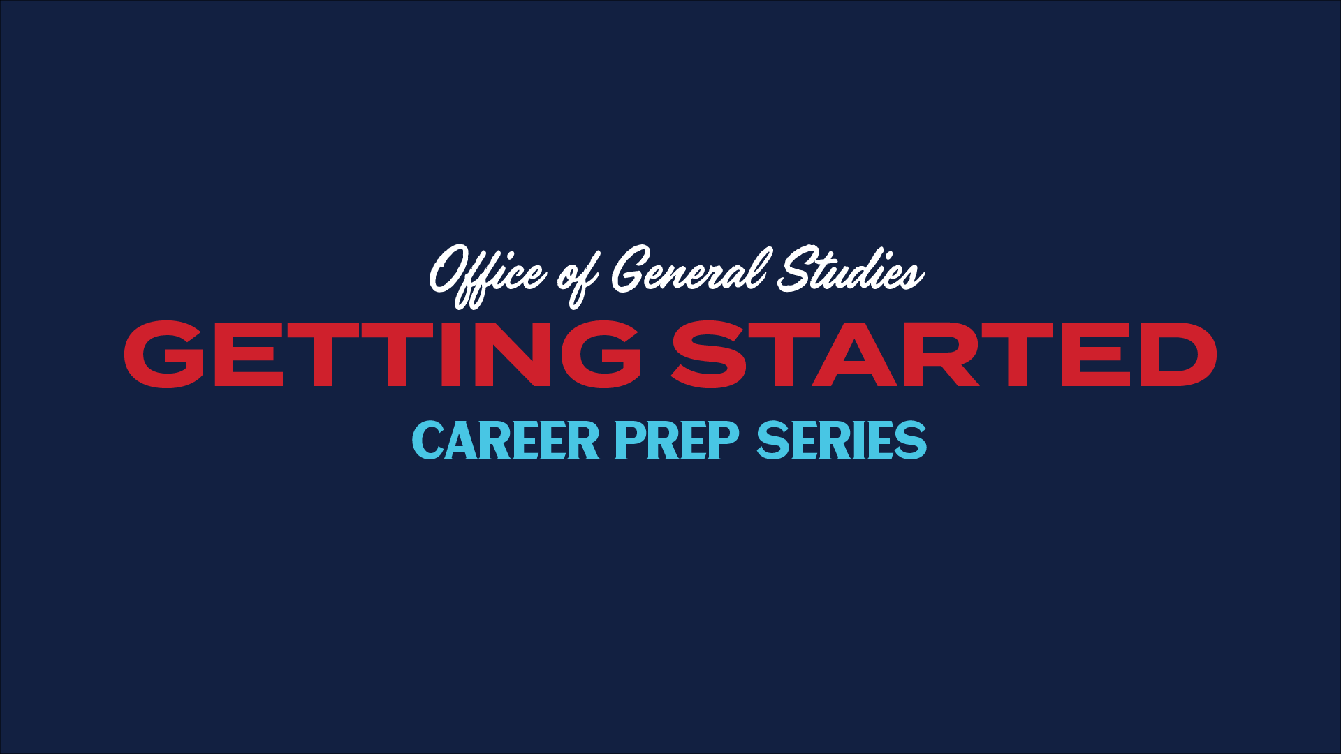 graphic for getting started career prep video